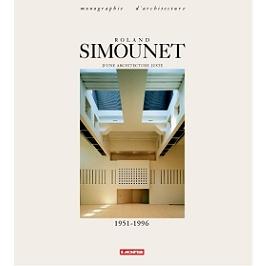Roland Simounet : d'une architecture juste