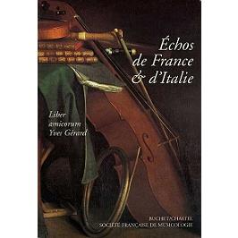 Echos de France et d'Italie : liber amicorum Yves Gérard