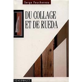 Du collage et de Rueda