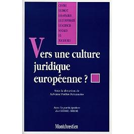 Vers une culture juridique européenne ?