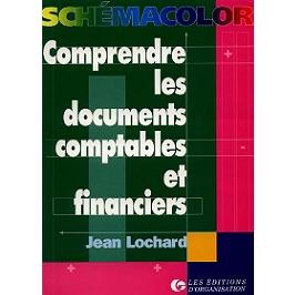 Comprendre les documents comptables et financiers