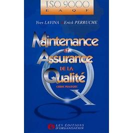 Maintenance et assurance de la qualité, guide pratique : ISO 9000-EAQF