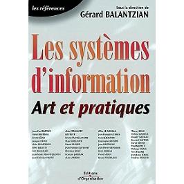 Les systèmes d'information : art et pratiques : la vision globale