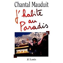 J'habite au paradis : sommets, existence et poésie