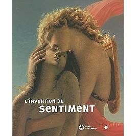 L'invention du sentiment : aux sources du romantisme : exposition, Musée de la musique, 2 avril-30 juin 2002