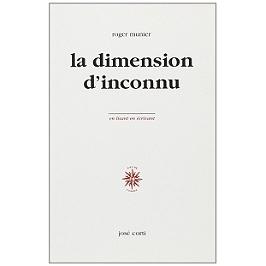 La dimension d'inconnu
