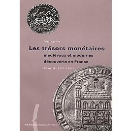 Les trésors monétaires médiévaux et modernes découverts en France