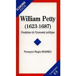 William Petty (1623-1687) : fondateur de l'économie politique