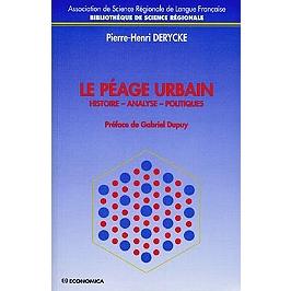 Le péage urbain : histoire, analyse, politiques