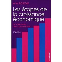 Les étapes de la croissance économique : un manifeste non communiste