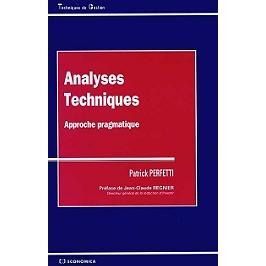 Analyses techniques : approche pragmatique