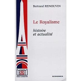 Le royalisme : histoire et actualité