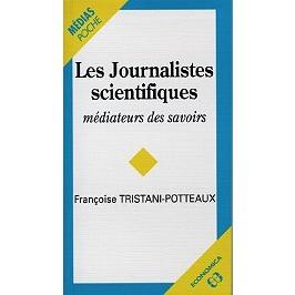 Les journalistes scientifiques : médiateurs des savoirs
