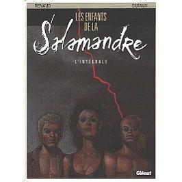Les enfants de la Salamandre : intégrale