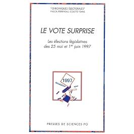 Le vote surprise : les élections législatives des 25 mai et 1er juin 1997
