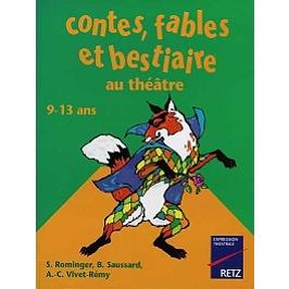 Contes, fables et bestiaire au théâtre : 9-13 ans