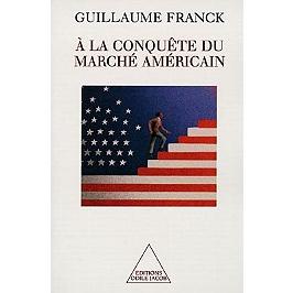 A la conquête du marché américain