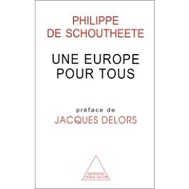 Une Europe pour tous : dix essais sur la construction européenne