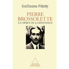 Pierre Brossolette, héros de la Résistance