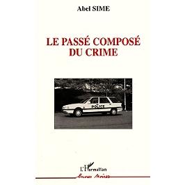 Le passé composé au crime
