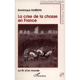 La crise de la chasse en France : la fin d'un monde