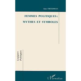 Femmes politiques : mythes et symboles