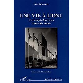Une vie à l'ONU : un Français-Américain citoyen du monde