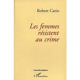 Les femmes résistent au crime