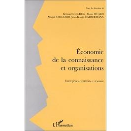 Economie de la connaissance et organisations : entreprises, territoires, réseaux