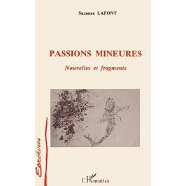 Passions mineures : nouvelles et fragments