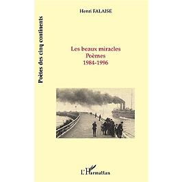 Les beaux miracles : poèmes : 1984-1996
