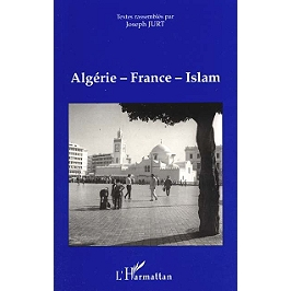 Algérie-France-islam : actes du colloque