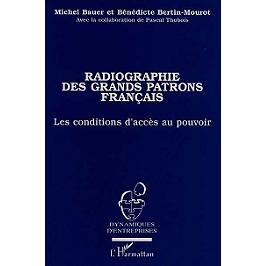 Radiographie des grands patrons français : les conditions d'accès au pouvoir