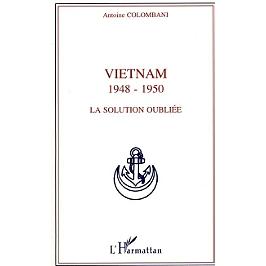 Vietnam, 1948-1950 : la solution oubliée