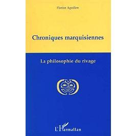 Chroniques marquisiennes, 1978-1983 : la philosophie du rivage