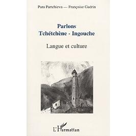 Parlons tchétchène-ingouche : langue et culture