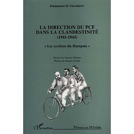 La direction du PCF dans la clandestinité (1941-1944) : les cyclistes du Hurepoix