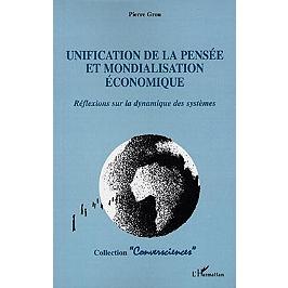 Unification de la pensée et mondialisation économique : réflexions sur la dynamique des systèmes