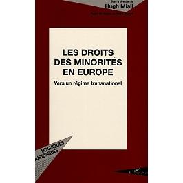 Les droits des minorités en Europe : vers un régime transnational