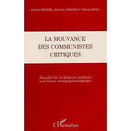La mouvance des communistes critiques : enquête sur le désarroi militant, une écoute sociopsychanalytique