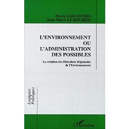 L'environnement ou L'administration des possibles : la création des Directions régionales de l'environnement