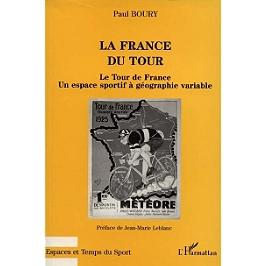 La France du Tour : le Tour de France, un espace sportif à géographie variable