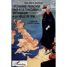 L'économie française face à la concurrence britannique à la veille de 1914