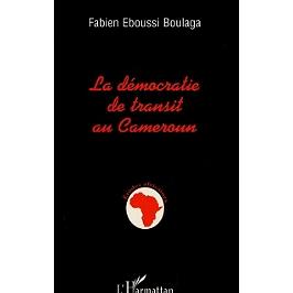 La démocratie de transit au Cameroun
