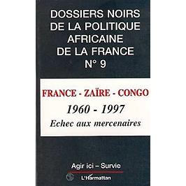France-Zaïre-Congo, 1960-1997 : échec aux mercenaires