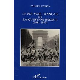 Le pouvoir français et la question basque (1981-1993)