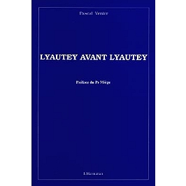 Lyautey avant Lyautey