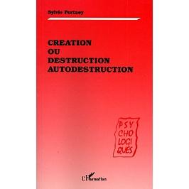 Création ou destruction, autodestruction