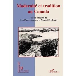 Modernité et tradition au Canada : le regard des géographes français jusqu'aux années 1960