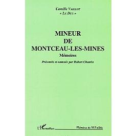 Mineur de Montceau-les-Mines : mémoires